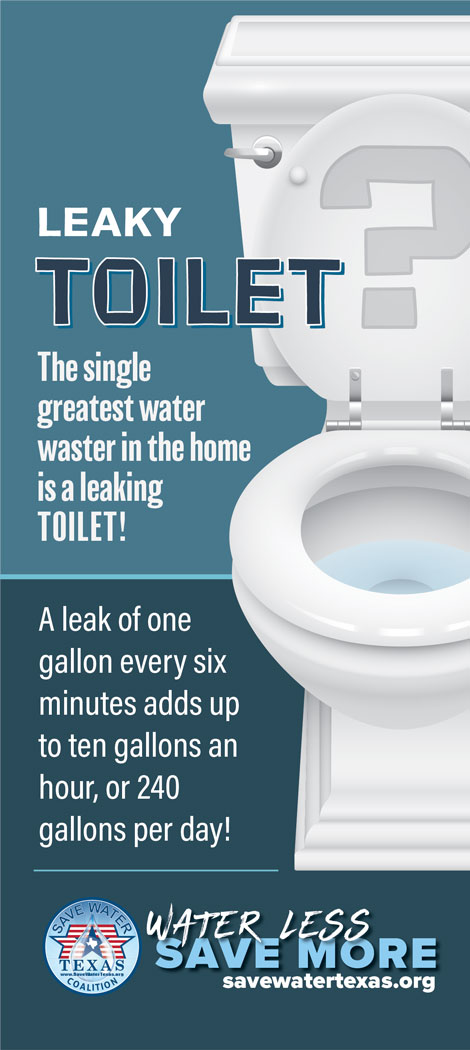 The single greatest water waster in the home is a leaky toilet
