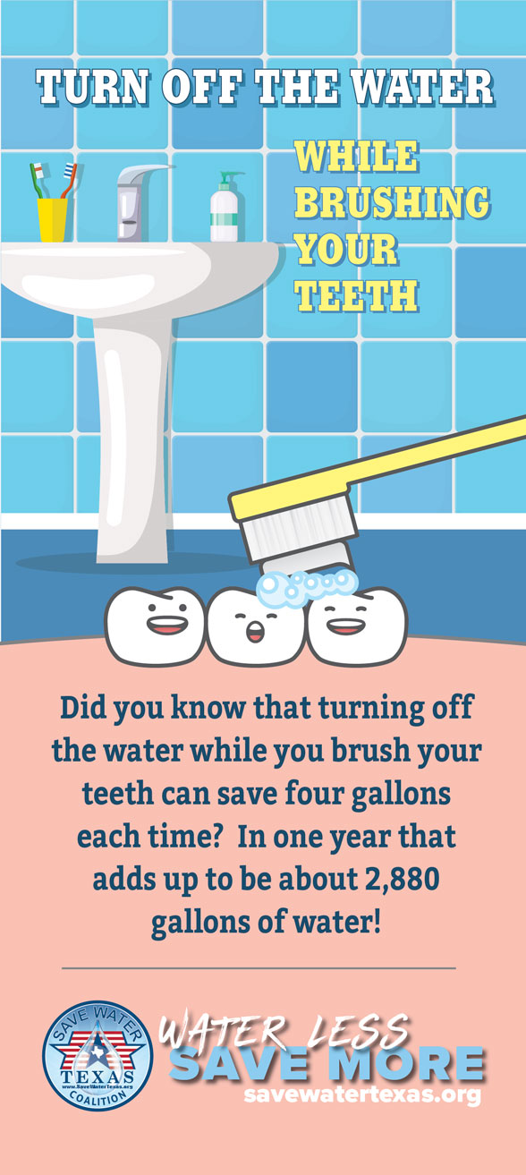 Turn off the water while brushing your teeth